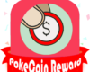 PokeCoin Reward