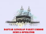 Ilustrasi Daftar Lengkap Paket Umroh Semua Operator